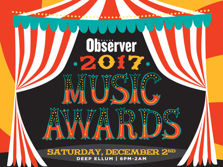 What To Do This Weekend + Giveaway: Dallas Observer Music Awards