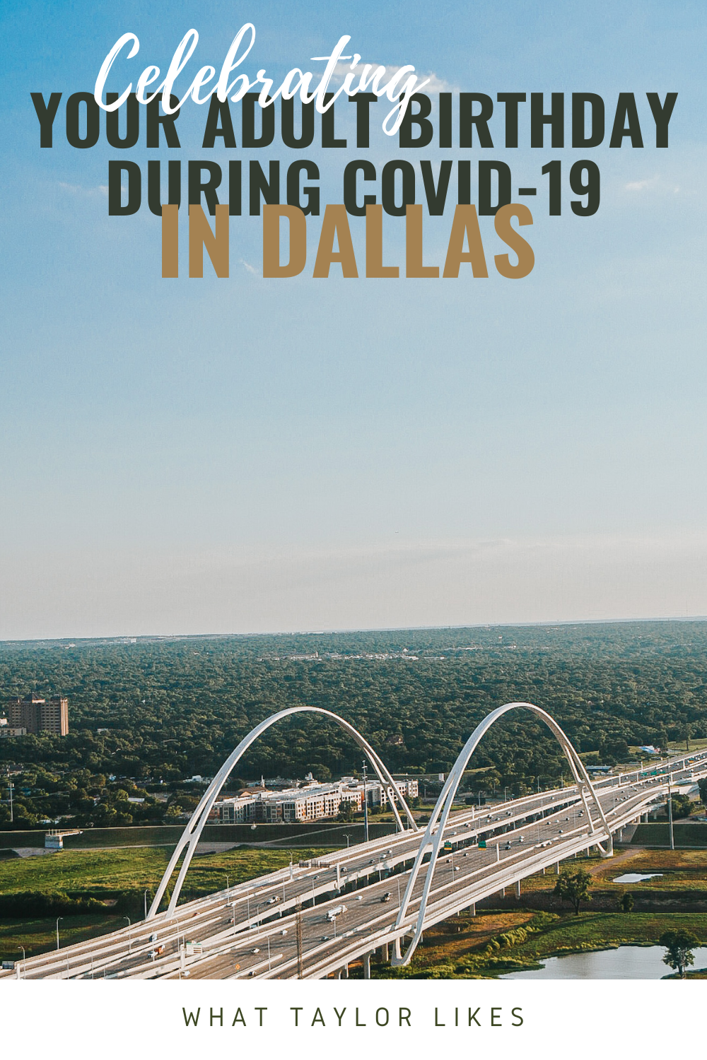 How to Celebrate Your Adult Birthday During Covid 19 in Dallas