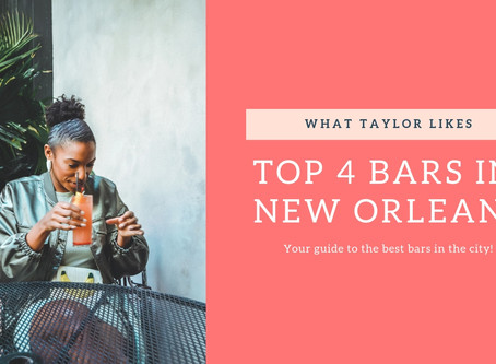 Top 4 Bars in New Orleans