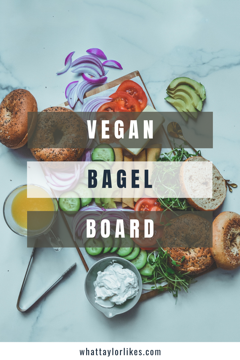 How to Make a Vegan Bagel Board - What Taylor Likes