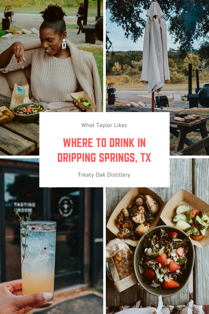Where to Drink in Dripping Springs, Tx - Treaty Oak Distillery  (What Taylor Likes)