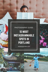 10 Most Instagrammable Spots in Portland