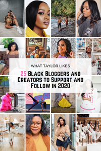 25 Black Bloggers and Creators to Support and Follow in 2020