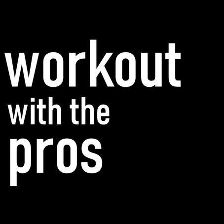 Workout with the Pros