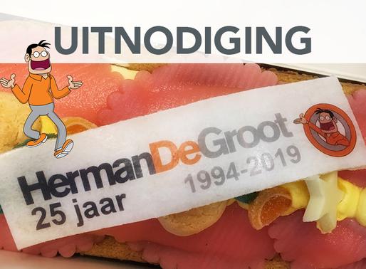 Ontdek de wereld van HermanDeGroot tijdens ons jubileumfeest!