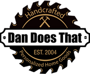 Dan Does That Personalized gifts personalized decor hamemade home goods