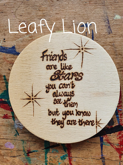 Friends Are Like Stars Coaster