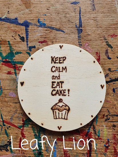 Keep Calm And... Coaster