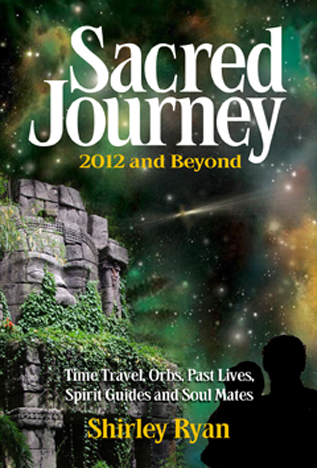Sacred Journey 2012 and Beyond