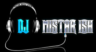 DJ Mistar Ish Logo