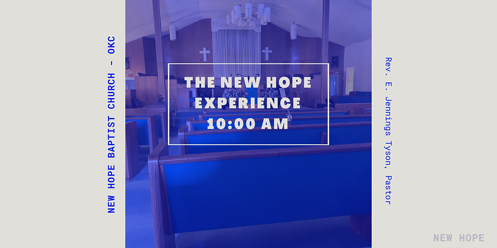 New Hope Experience - 10:00 AM