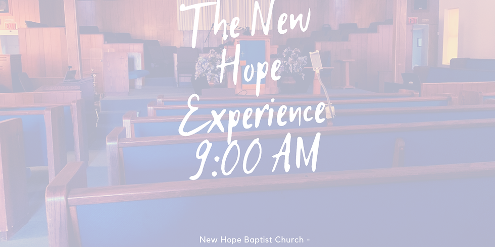 New Hope Experience - 9:00 AM