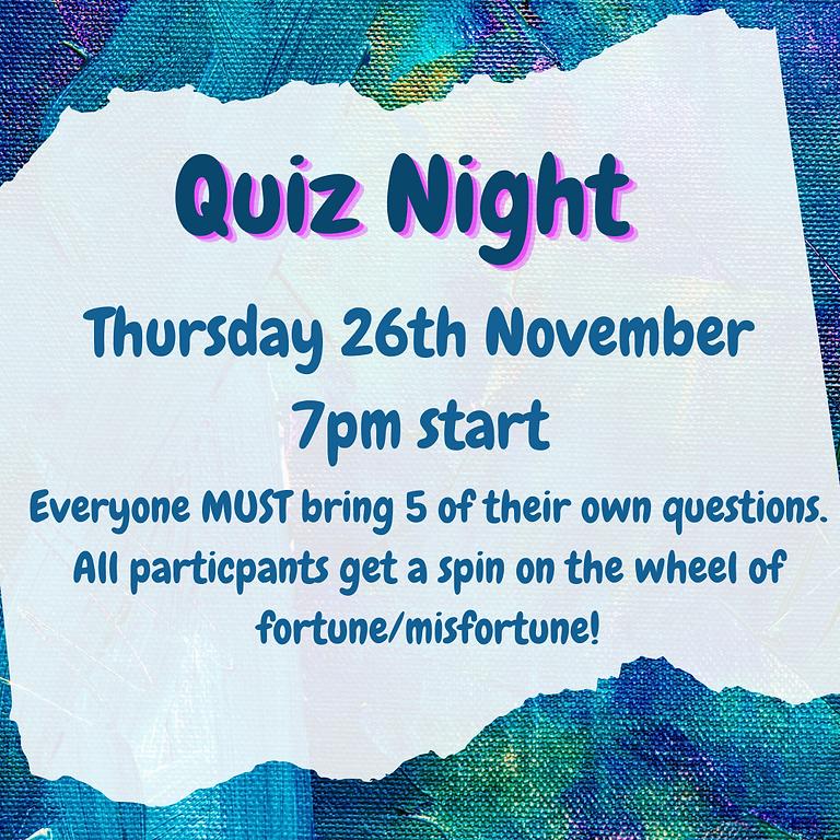Quiz Night ~ 26th November ~ 7pm