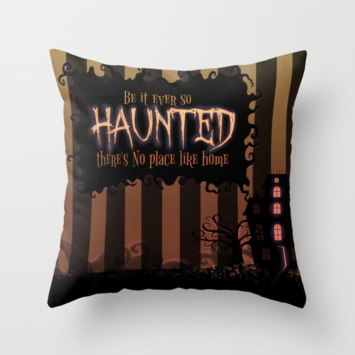 Throw Pillow Be it ever so Haunted