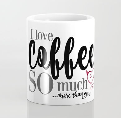 i-love-coffee-so-muchmore-than-you-mugs