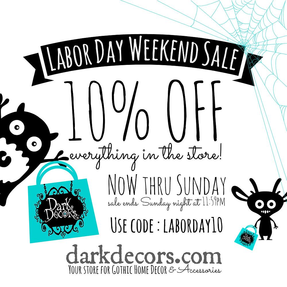 Dark Decors Labor Day Weekend Sale!