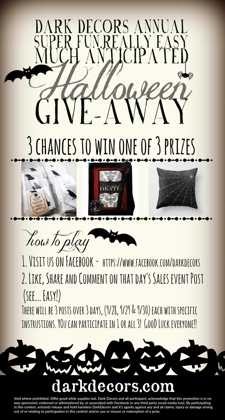 Dark Decors Annual, Super Fun, Really Easy, Much Anticipated, Halloween     Give-Away!!