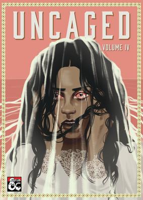 Uncaged Volume 4
