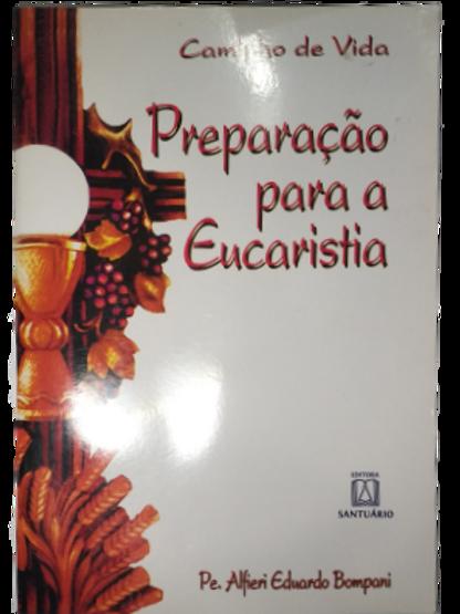 Preparação para a Eucarístia