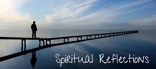 Spiritual Reflections Pic.jpg