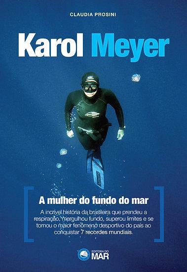 Karol Meyer, a mulher do fundo do mar.