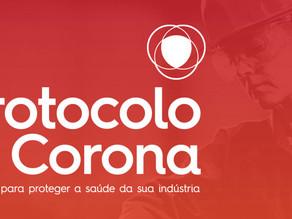 Conheça o Protocolo Corona, uma solução completa para blindar a indústria contra o coronavírus