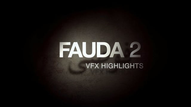 Fauda 2 // VFX Breakdown