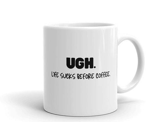Ugh. Coffee Mug