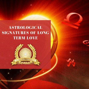 Astrological Signatures Of Long Term Love