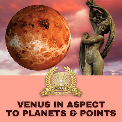 Venus In Aspect: To Planets and Points