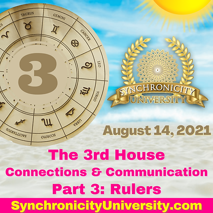 The 3rd House - Connection & Communication Part 2: Rulers