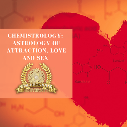 Chemistrology: The Astrology of Attraction, Love, and Sex