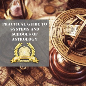 A Practical Guide to Systems and Schools of Astrology