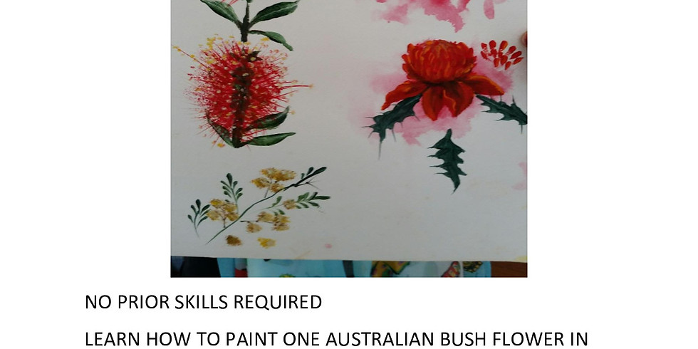 AUSTRALIAN NATIVE FLOWERS PAINTING WORKSHOP SOLD OUT