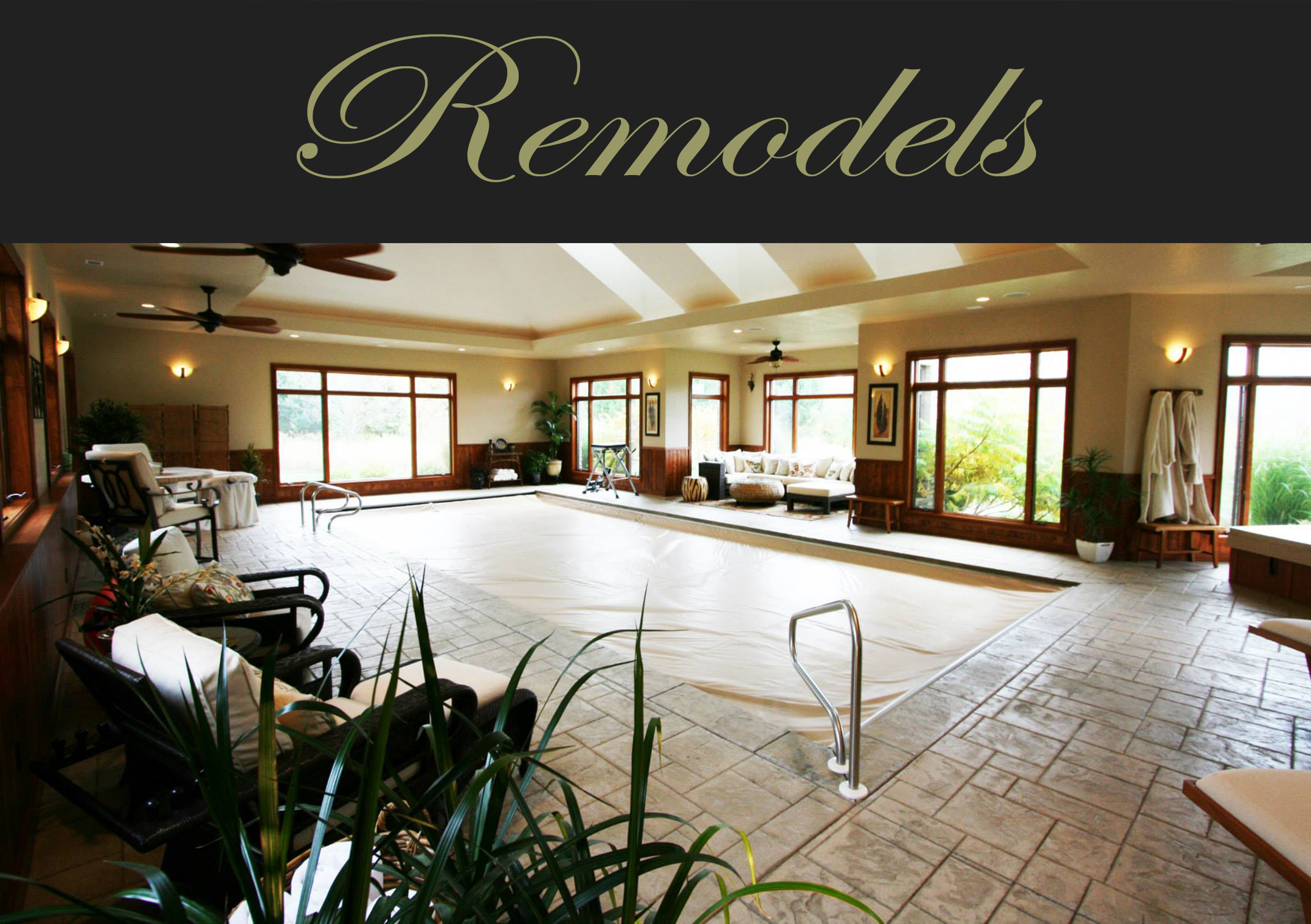 Remodels