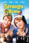 Strange Brew © 1983 - Metro-Goldwyn-Mayer (MGM)