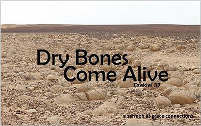 Dry Bones Come Alive FINAL.jpg