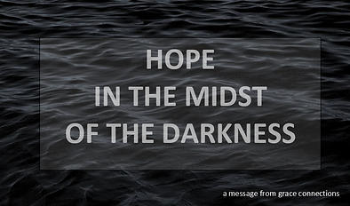 Hope In The Midst Of The Darkness.png