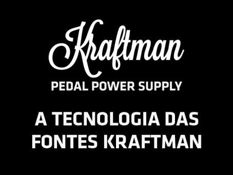 A Tecnologia das Fontes kraftman