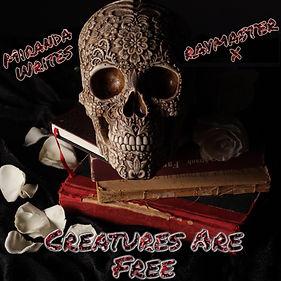CREATURES ARE FREE MIRANDA WRITES