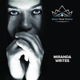 KNOW YOUR WORTH- MIRANDA WRITES