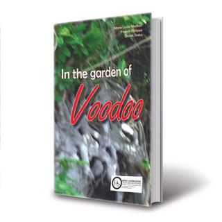 In the garden of voodoo