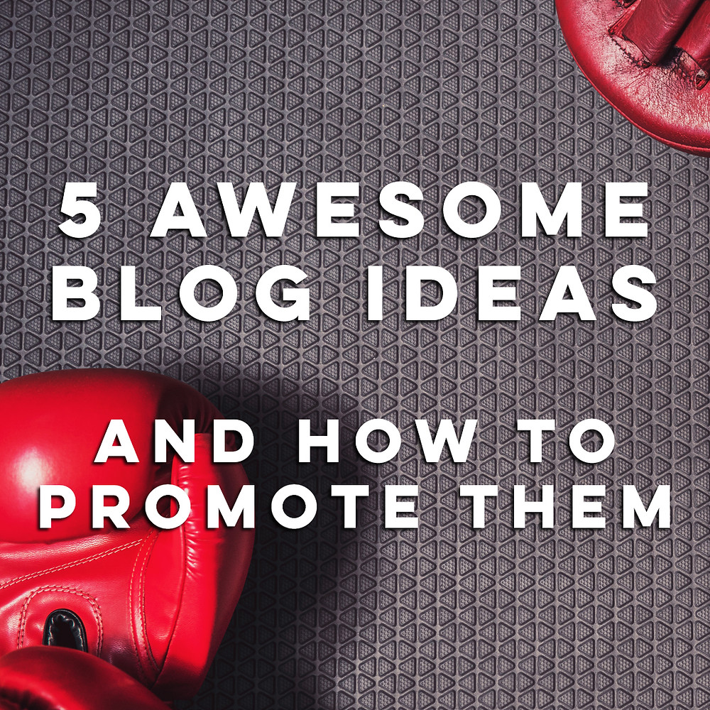 5 ideas to include in your Fitness business' blog