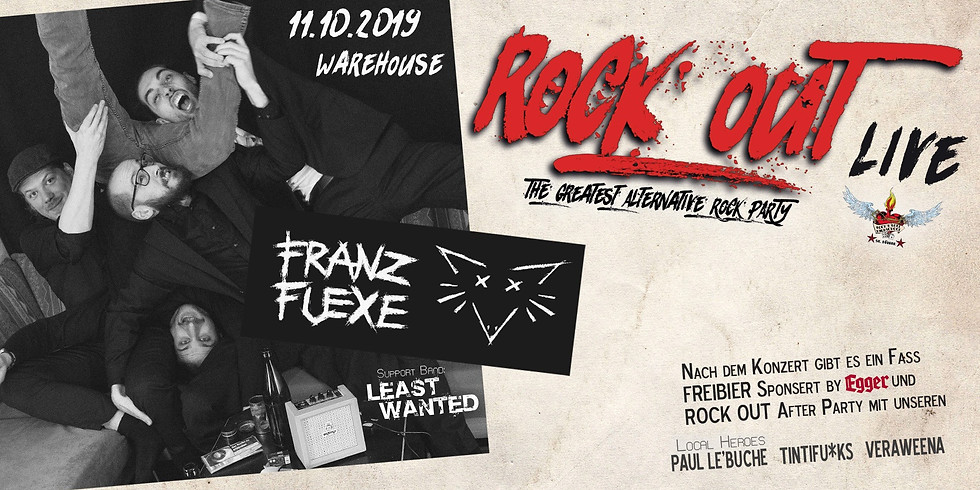 ROCK OUT Live - Franz Fuexe, Least Wanted #29