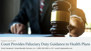 Court Provides Fiduciary Duty Guidance to Health Plans