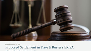 Proposed Settlement in Dave & Buster's ERISA Class Action Lawsuit