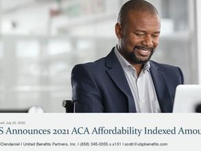 IRS Announces 2021 ACA Affordability Indexed Amount