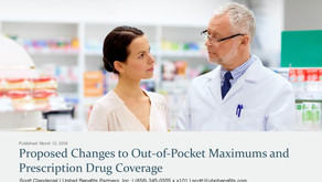 Proposed Changes to Out-of-Pocket Maximums and Prescription Drug Coverage