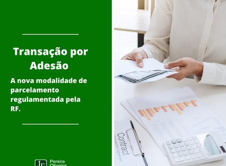 Transação por Adesão - A nova modalidade de parcelamento regulamentada pela RF.