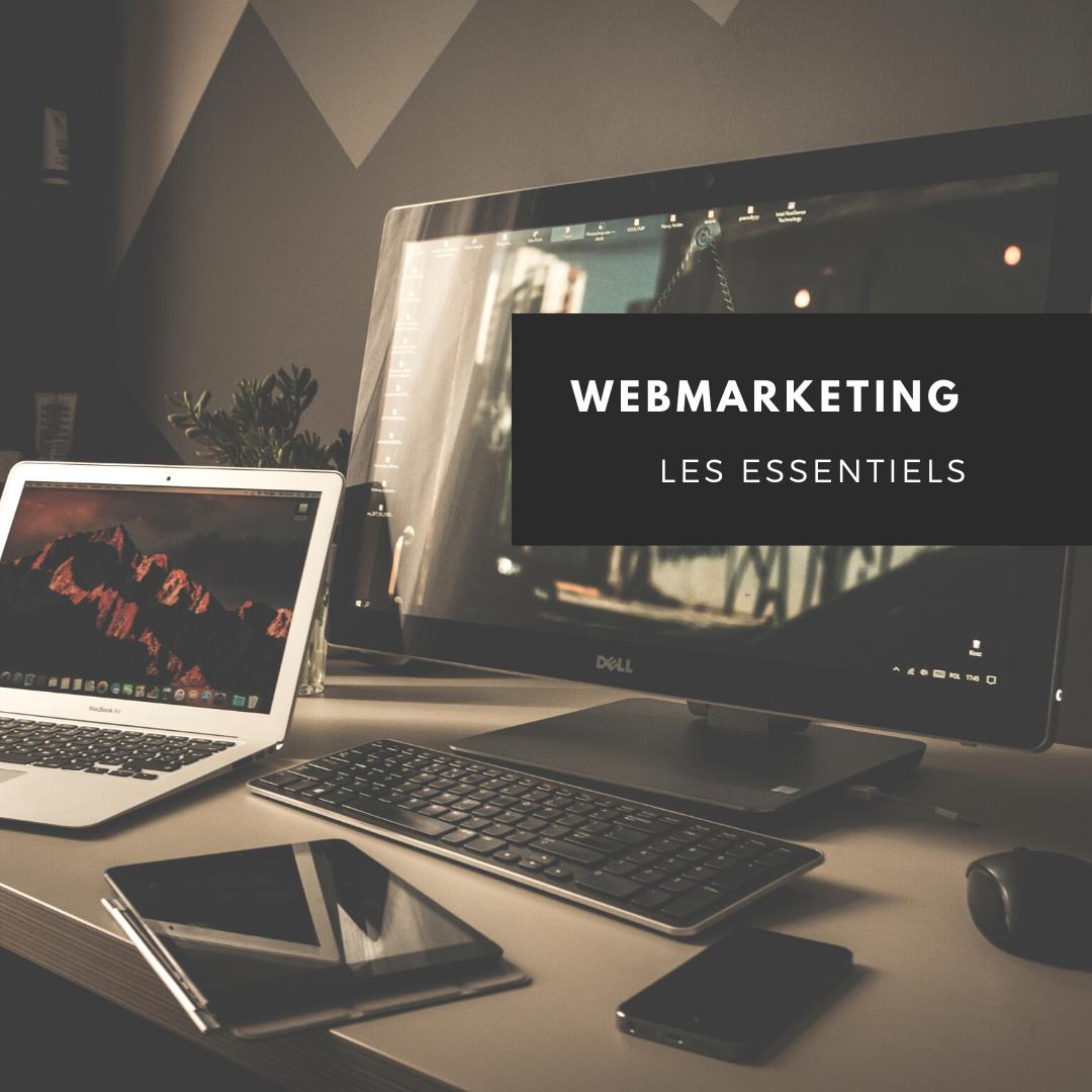 Webmarketing, les essentiels .